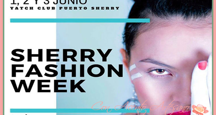 Programa Pasarela Sherry Fashion Week