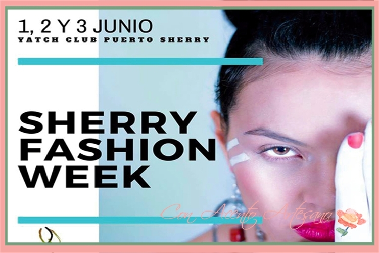Cartel Pasarela Sherry Fashion Week primera edición