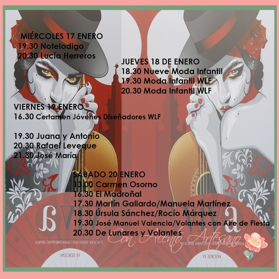Programa de desfiles de Viva by We Love Flamenco 2018